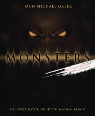 Monsters: An Investigator's Guide to Magical Beings 9780738700502