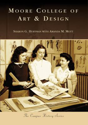 Moore College of Art & Design 9780738556598