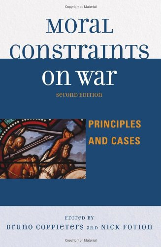 Moral Constraints on War: Principles and Cases - 2nd Edition
