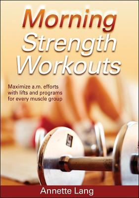 Morning Strength Workouts 9780736060646