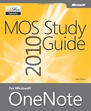 Mos 2010 Study Guide for Microsoft Onenote 9780735665941