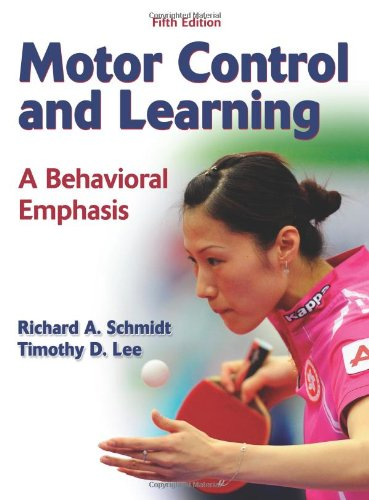 Motor Control and Learning: A Behavioral Emphasis 9780736079617