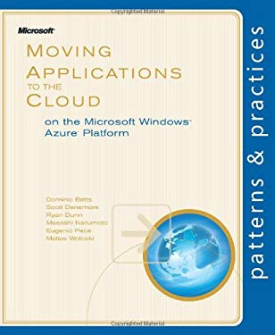 Moving Applications to the Cloud on the Microsoft Azure Platform 9780735649675