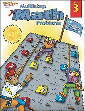 Steck-Vaughn Math Multistep Problems: Student Book Grades 3 Multistep Math with Written Explanations 9780739861264