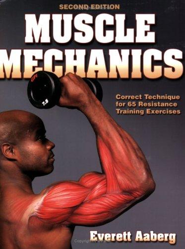 Muscle Mechanics 9780736061810