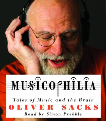 Musicophilia: Tales of Music and the Brain 9780739357392