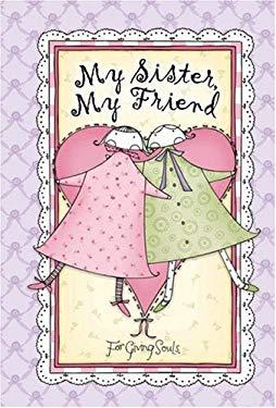 My Sister, My Friend 9780736915182