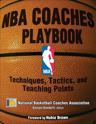 NBA Coaches Playbook: Techniques, Tactics, and Teaching Points 9780736063555