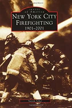 New York City Firefighting:: 1901-2001 9780738509884