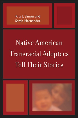 Native American Transracial Adoptees Tell Their Stories 9780739124932