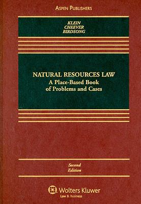 Natural Resources Law: A Place-Based Book of Problems and Cases 9780735576247