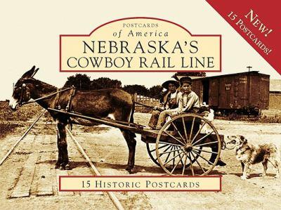 Nebraska's Cowboy Rail Line 9780738577098