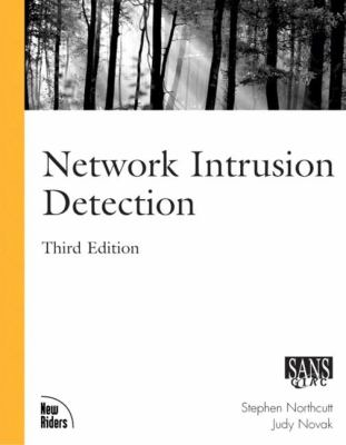 Network Intrusion Detection: An Analysts' Handbook 9780735712652
