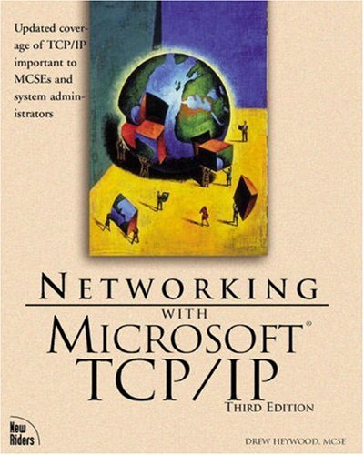 Networking with Microsoft TCP/IP 9780735700147