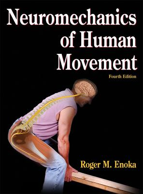 Neuromechanics of Human Movement 9780736066792