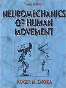 Neuromechanics of Human Movement 9780736002516