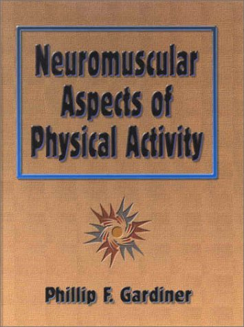 Neuromuscular Aspects of Physical Activity 9780736001267