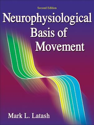 Neurophysiological Basis of Movement 9780736063678