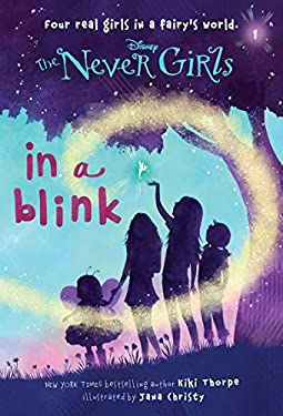 Never Girls #1: In a Blink (Disney Fairies) 9780736427944