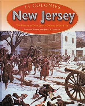 New Jersey: The History of New Jersey Colony, 1664-1776 9780739868836