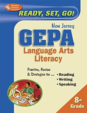 New Jersey GEPA 8th Grade Language Arts Literacy: ready, set, go! 9780738600956