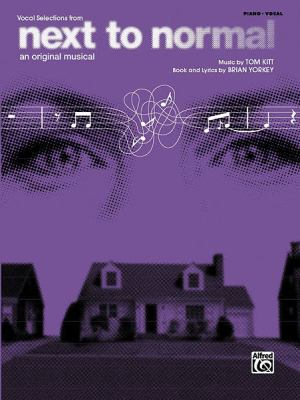 Next to Normal: An Original Musical 9780739064474