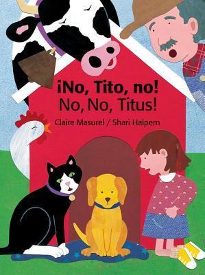 No, Tito, No!/No, No, Titus! 9780735820753