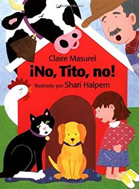 No, Tito, No! (Sp: No, No, Titus! 9780735812093