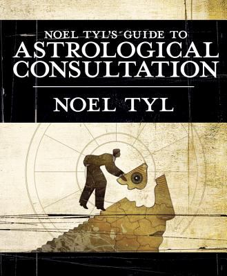 Noel Tyl's Guide to Astrological Consultation 9780738710495