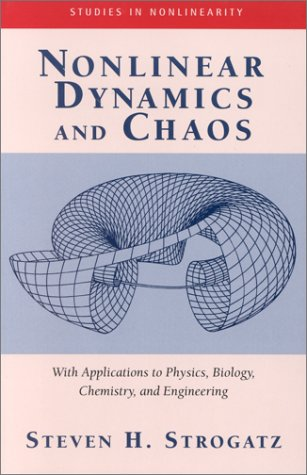 Nonlinear Dynamics and Chaos: Applications to Physics, Biology, Chemistry, and Engineering 9780738204536