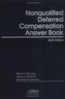 Nonqualified Deferred Compensation Answer Book 9780735553521