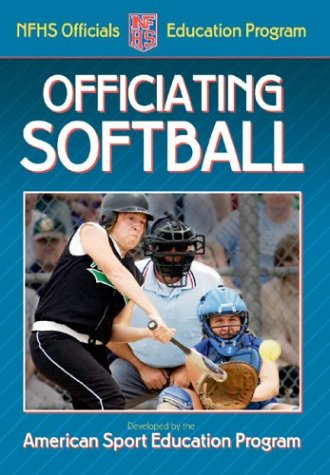 Officiating Softball 9780736047647