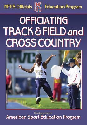 Officiating Track & Field and Cross Country 9780736053600