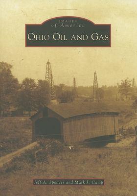 Ohio Oil and Gas 9780738551715