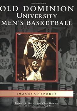 Old Dominion University Men's Basketball 9780738542928