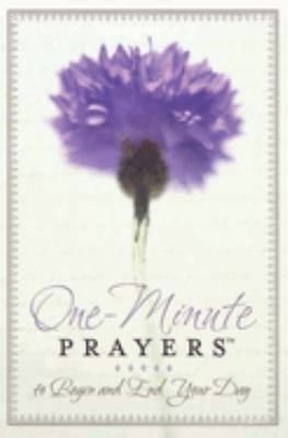 One-Minute Prayers to Begin and End Your Day 9780736921046