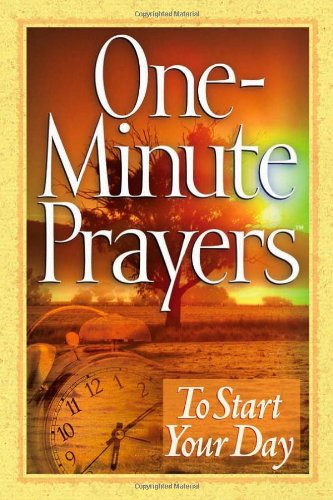One-Minute Prayers to Start Your Day 9780736916158