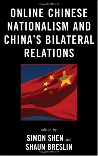 Online Chinese Nationalism and China's Bilateral Relations 9780739132470