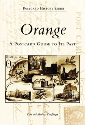 Orange, New Jersey Postcards: A Postcard Guide to Its Past