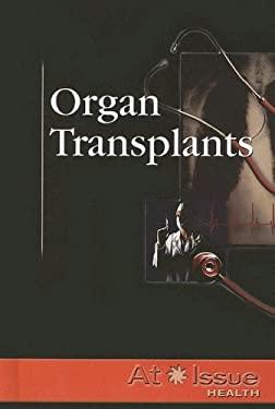 Organ Transplants 9780737736915
