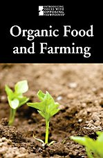 Organic Food and Farming 9780737744835