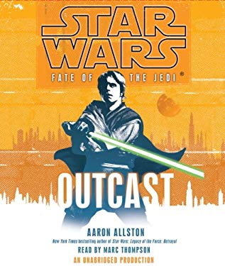 Star Wars: Fate of the Jedi: Outcast 9780739376614