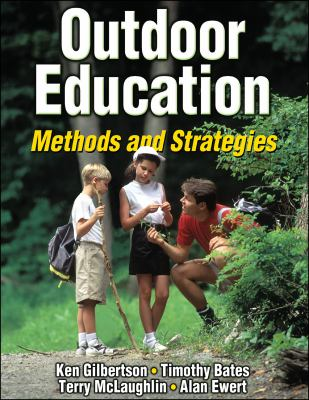 Outdoor Education: Methods and Strategies 9780736047098