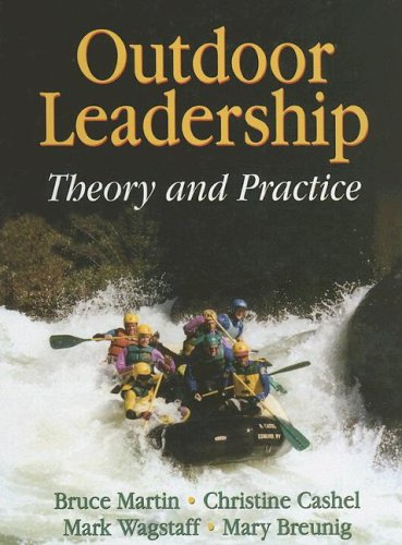 Outdoor Leadership: Theory and Practice 9780736057318