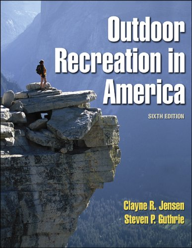 Outdoor Recreation in America - 6th Edition - 6th Edition