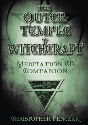 Outer Temple of Witchcraft Meditation CD Companion 9780738705323
