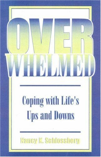 Overwhelmed: Coping with Life's Ups and Downs 9780739100318