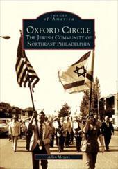 Oxford Circle:: The Jewish Community of Northeast Philadelphia 2692453