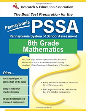 PSSA-Pennsylvania System of School Assessment 8th Grade Mathematics: The Best Test Preparation for the 9780738600291