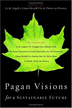 Pagan Visions for a Sustainable Future 9780738708249